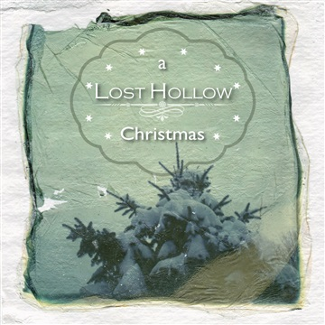 A Lost Hollow Christmas by Lost Hollow
