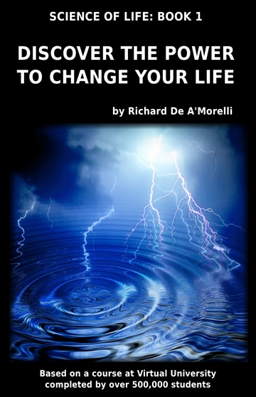 Richard De A'Morelli : Discover the Power to Change Your Life