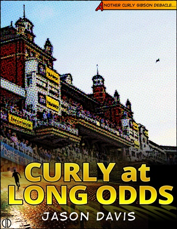 Curly at Long Odds