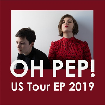 Oh Pep! US Tour EP by Oh Pep!