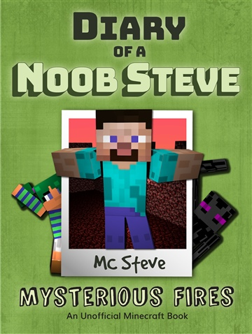 MC Steve : Diary of a Minecraft Noob Steve