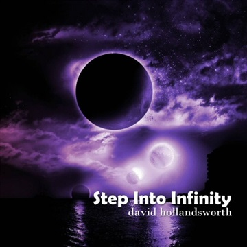 Step Into Infinity by David Hollandsworth