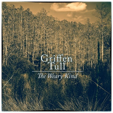 The Weary Kind by Griffen Tull