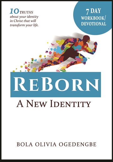 7 day devotional (Reborn A New Identity)