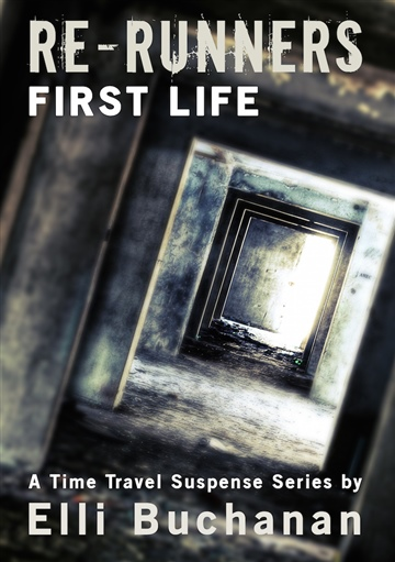 Re-Runners First Life by Elli Buchanan
