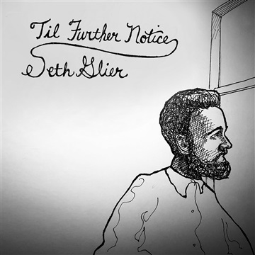 Til Further Notice by Seth Glier
