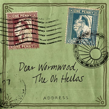 Dear Wormwood (Sampler) by The Oh Hellos