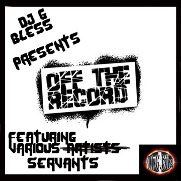 DJ G Bless - Off The Record (2010) by DJ G Bless