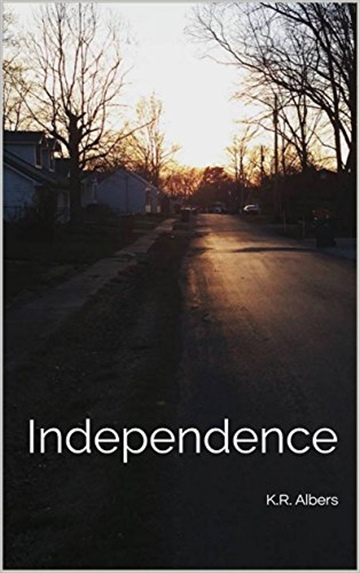 InDependence by K.R. Albers