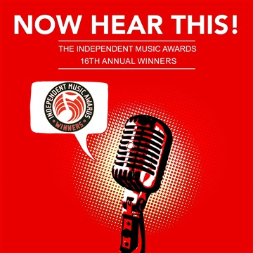 Now Hear This! - The Independent Music Awards 16th Annual Winners by The Independent Music Awards