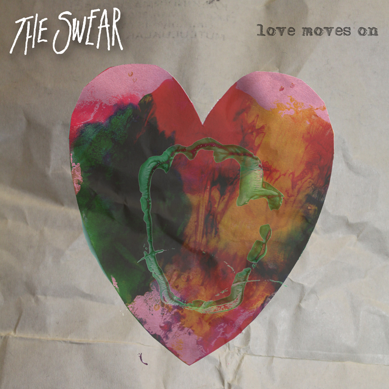 The Swear : Love Moves On