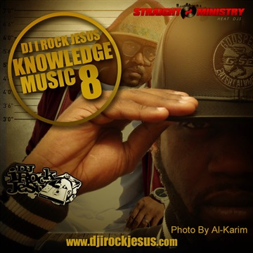 Knowledge Music 8 by DJ I Rock Jesus