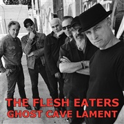 The Flesh Eaters : Ghost Cave Lament