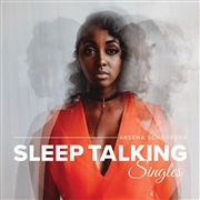 Arsena Schroeder : Sleep Talking: Singles