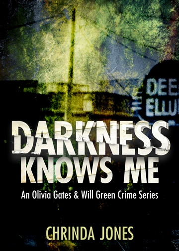 Chrinda Jones : Darkness Knows Me