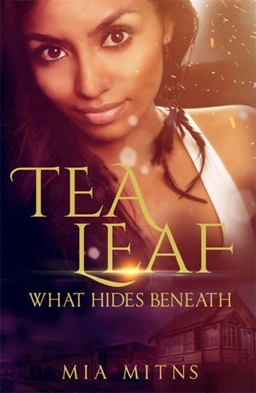 Tea Leaf: What Hides Beneath