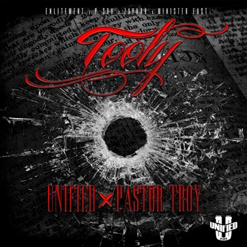Tooly ft. Pastor Troy by Unified