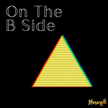On the B Side by Honeypot