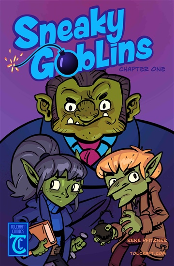 Rene Pfitzner : Sneaky Goblins Issue One