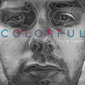 Taylor Turner : Colorful (Single)