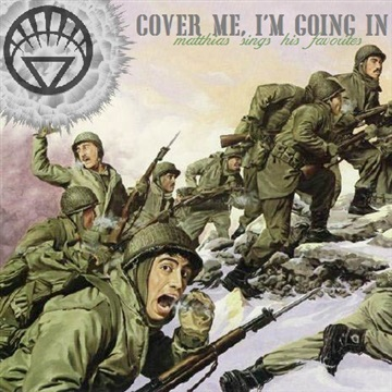 Cover Me, I'm Going In (2012) by White Lantern