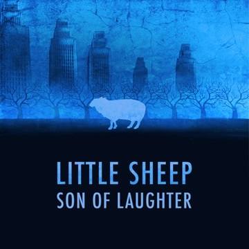 Little Sheep (Single) by Son of Laughter