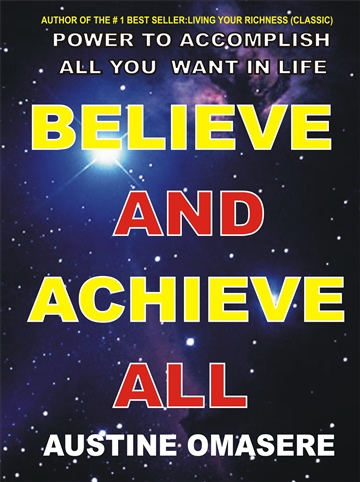 Austine Omasere : believe and achieve all