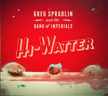 Hi-Watter by Greg Spradlin and the Band of Imperials
