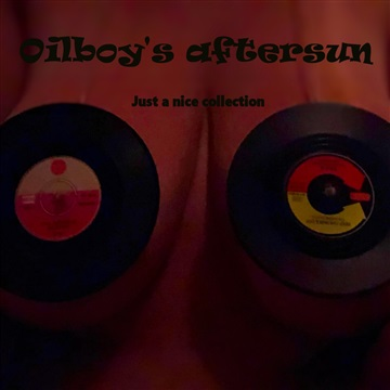 Just a nice collection by Oilboy's aftersun