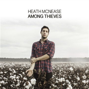 Among Thieves by Heath McNease