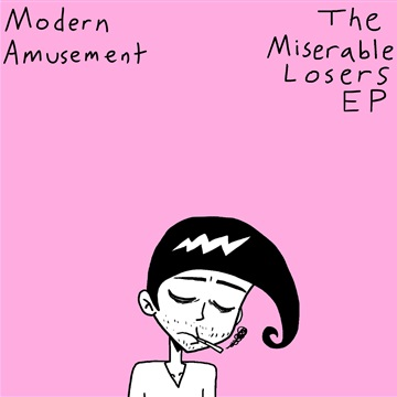 The Miserable Losers EP by Modern Amusement