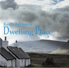 Dwelling Place by Keith Atkinson
