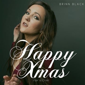 Brinn Black : Happy Xmas (War is Over)