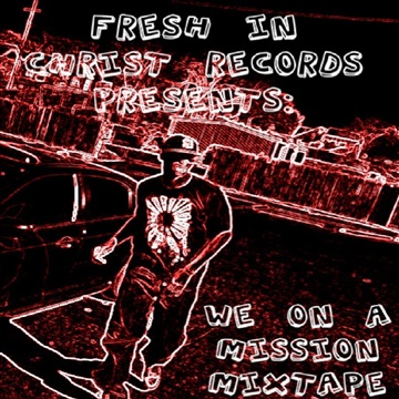 We On A Mission Mixtape (2008) by Calvin Martyr