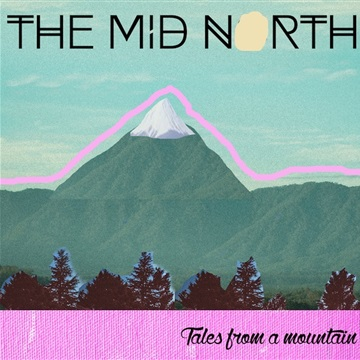 Tales From a Mountain by The Mid North
