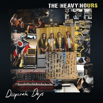 Desperate Days by The Heavy Hours