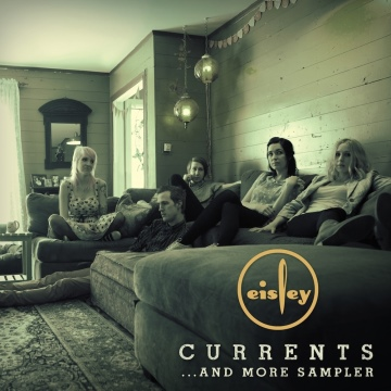 Eisley : Currents and More Sampler