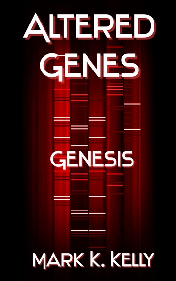 Mark Kelly : Altered Genes : Genesis