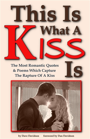 Dave Davidson : This Is What A Kiss Is