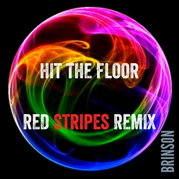 Hit The Floor - Red Stripes Remix by Brinson