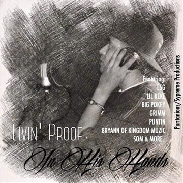 Livin' Proof : In His Hands
