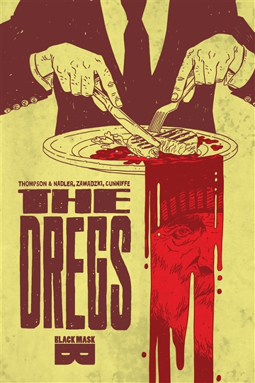 Lonnie Nadler, Zac Thompson : The Dregs