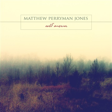 Matthew Perryman Jones : Cold Answer EP