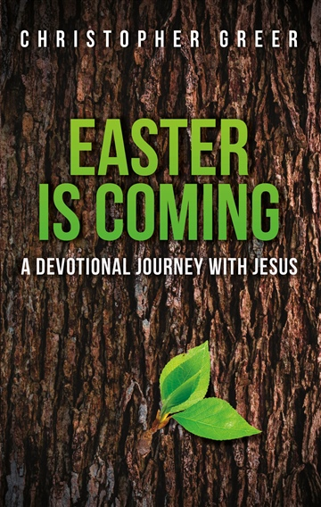 Easter is Coming: A Devotional Journey with Jesus (SAMPLE)