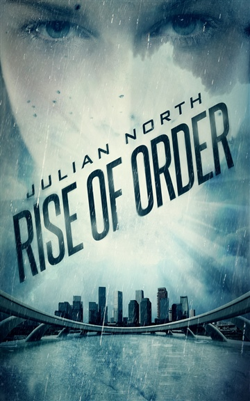 Julian North : Rise of Order