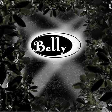 Belly : Belly Noise