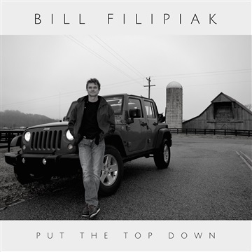 Bill Filipiak : Put The Top Down