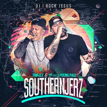 Southern Jerz ( YP & Trip Lee ) by DJ I Rock Jesus