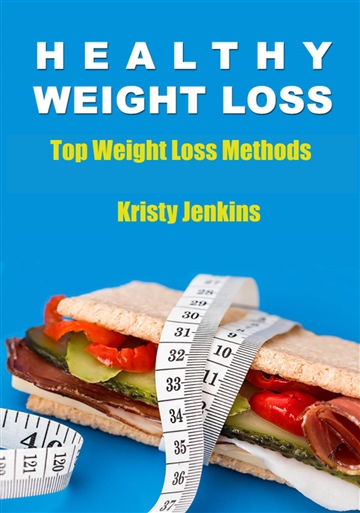 Kristy Jenkins : Healthy Weight Loss -Top Weight Loss Methods