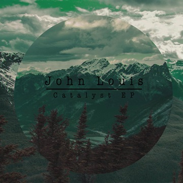 Catalyst- EP by John Louis and the Midwest